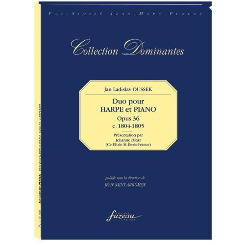 ANNE FUZEAU PRODUCTIONS DUSSEK J.L. - DUO POUR HARPE ET PIANO, OPUS 36, C 1804-1805 - FAC-SIMILE FUZEAU