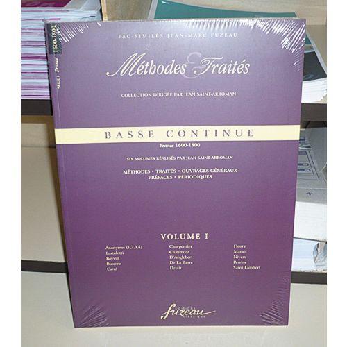 ANNE FUZEAU PRODUCTIONS SAINT-ARROMAN J. - METHODES ET TRAITES BASSE CONTINUE VOL.1, SERIE I FRANCE 1600-1800 - FAC-SIMILE