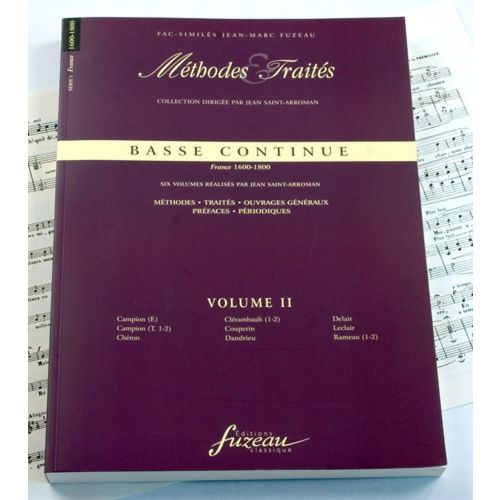 ANNE FUZEAU PRODUCTIONS SAINT-ARROMAN J. - METHODES ET TRAITES BASSE CONTINUE VOL.2, SERIE I FRANCE 1600-1800 - FAC-SIMILE