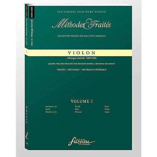 ANNE FUZEAU PRODUCTIONS RAMPE S./SACKMANN D. - METHODES ET TRAITES VIOLON VOL.1 SERIE VII, ALLEMAGNE-AUTRICHE 1600-1800
