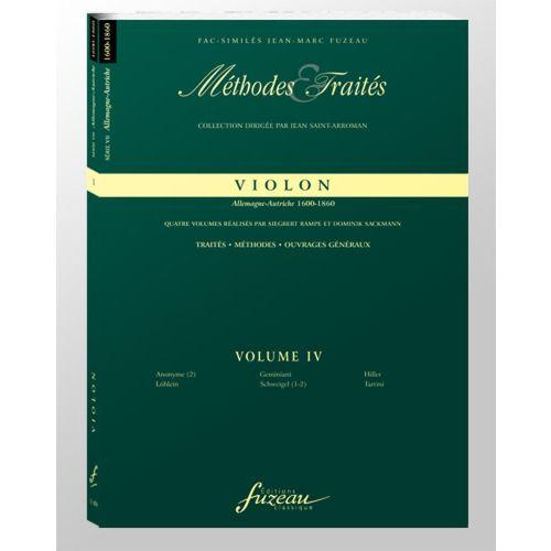 ANNE FUZEAU PRODUCTIONS RAMPE S./SACKMANN D. - METHODES ET TRAITES VIOLON VOL.4 SERIE VII, ALLEMAGNE-AUTRICHE 1600-1800