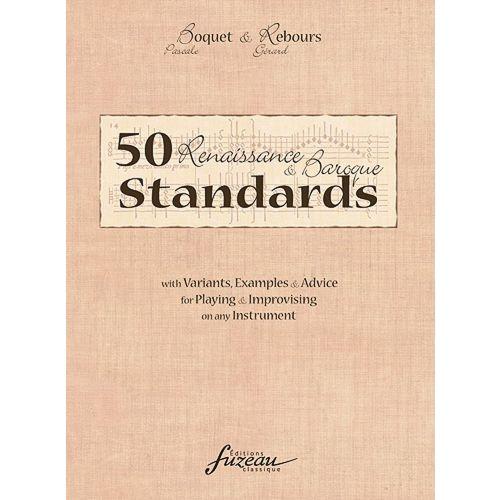 ANNE FUZEAU PRODUCTIONS REBOURS G./BOQUET P. - 50 RENAISSANCE & BAROQUE STANDARDS