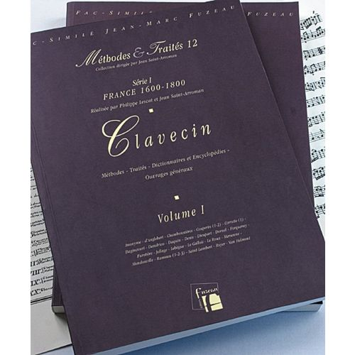 ANNE FUZEAU PRODUCTIONS LESCAT P./SAINT-ARROMAN J. - METHODES ET TRAITES CLAVECIN 2 VOLUMES, SERIE I FRANCE 1600-1800