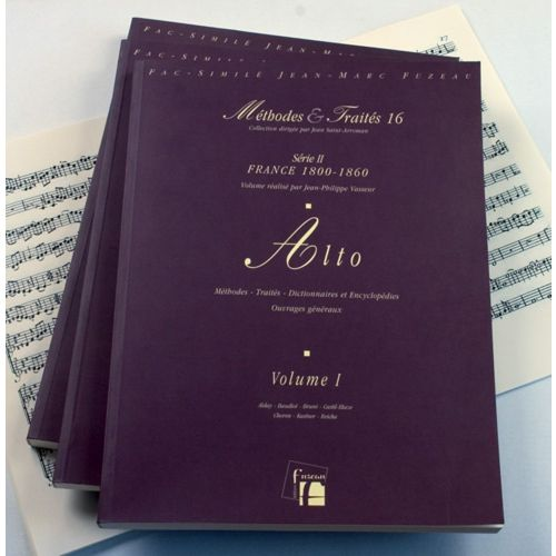 ANNE FUZEAU PRODUCTIONS VASSEUR J.P./DRUNER U. - METHODES ET TRAITES ALTO 3 VOLUMES, SERIE II FRANCE 1800-1860 - FAC-SIMILE