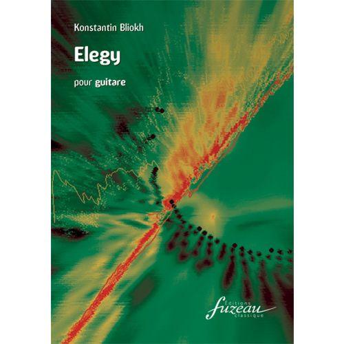 ANNE FUZEAU PRODUCTIONS BLIOKH KONSTANTIN - ELEGY - GUITARE