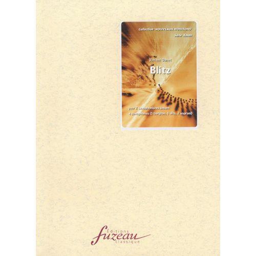 ANNE FUZEAU PRODUCTIONS DUNET VINCENT - BLITZ - 2 SAXOPHONES