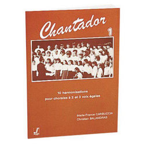 FUZEAU BALANDRAS C./CARBUCCIA M.F. - CHANTADOR VOL.1