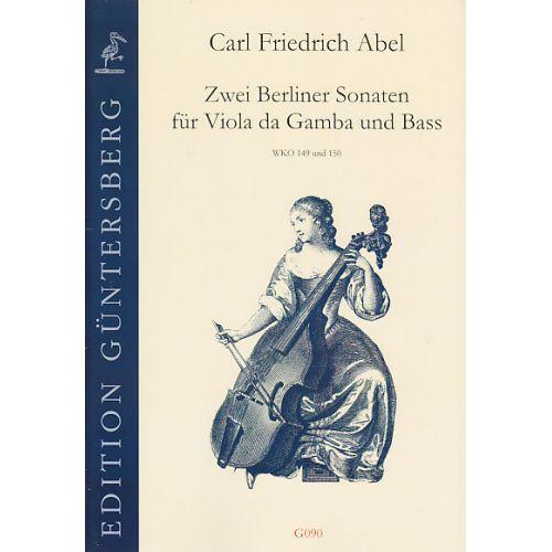 GUNTERSBERG ABEL CARL FRIEDRICH - Zwei Berliner Sonaten für Viola da Gamba und Bass