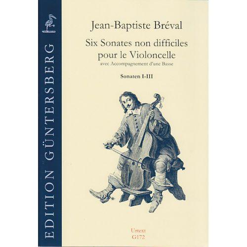GUNTERSBERG BREVAL J. B. - SIX SONATES NON DIFFICILES OP. 40 VOL. 1 - VIOLONCELLE ET BC