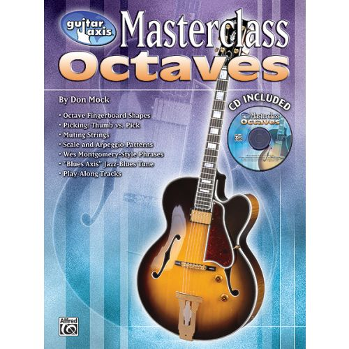 ALFRED PUBLISHING GUITAR AXIS OCTAVES MASTERCLASS - GUITAR