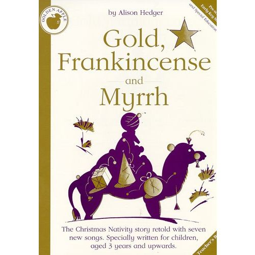 MUSIC SALES HEDGER ALISON - GOLD, FRANKINCENSE AND MYRRH - RELIGIOUS