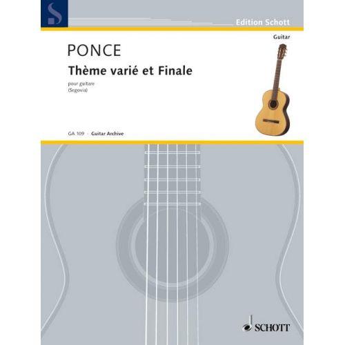 SCHOTT PONCE MANUEL M. - THEME VARIE ET FINALE - GUITARE