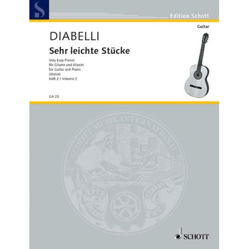 SCHOTT DIABELLI ANTON - VERY EASY PIECES VOL. 2 - GUITAR AND PIANO