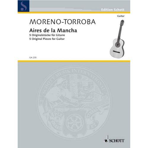 SCHOTT MORENO-TORROBA FEDERICO - AIRES DE LA MANCHA - GUITAR