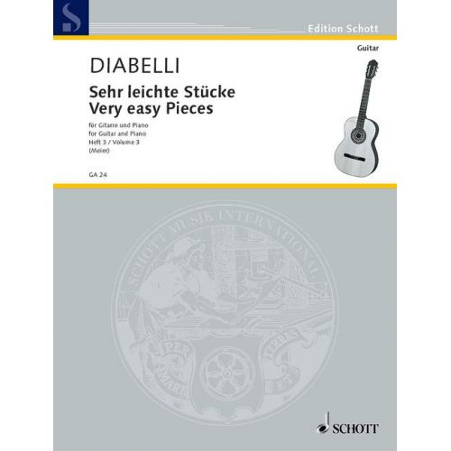 SCHOTT DIABELLI ANTON - VERY EASY PIECES VOL. 3 - GUITAR AND PIANO