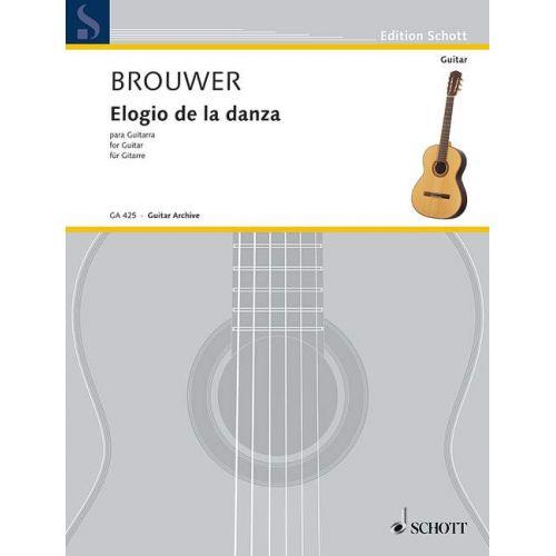 SCHOTT BROUWER LEO - ELOGIO DE LA DANZA - GUITAR