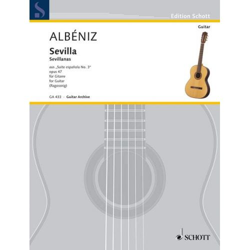 SCHOTT ALBENIZ ISAAC - SEVILLA OP. 47/3 - GUITAR