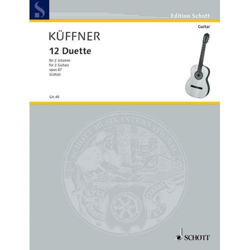 SCHOTT KFFNER JOSEPH - 12 DUETS OP. 87 - 2 GUITARS