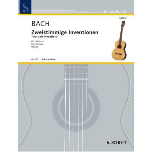 SCHOTT BACH J.S. - ZWEISTIMMIGE INVENTIONEN (STINGL) - 2 GUITARES