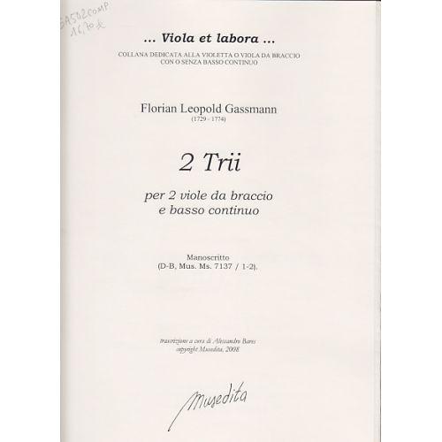 MUSEDITA GASSMANN FLORIAN LEOPOLD - 2 TRII - 2 VIOLA DA BRACCIO E BC