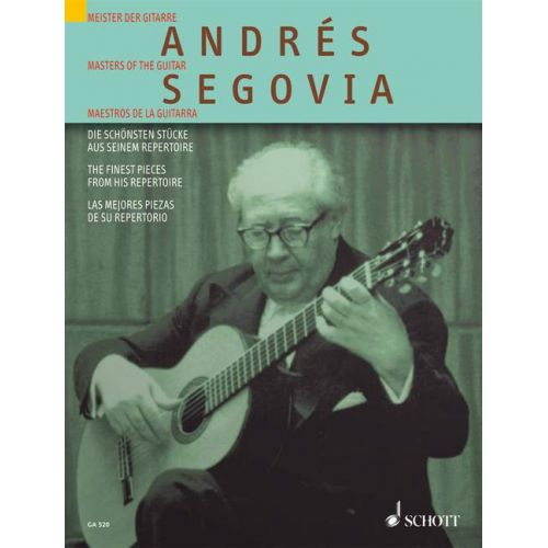 SCHOTT SEGOVIA ANDRES - ANDRES SEGOVIA - GUITAR