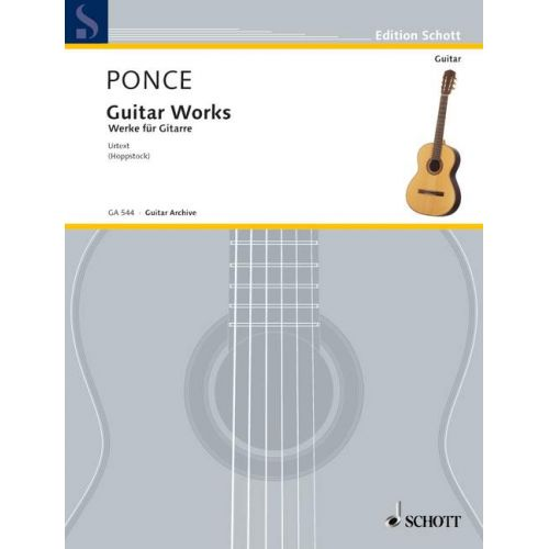SCHOTT PONCE MANUEL MARIA - OEUVRES POUR GUITARE - GUITAR