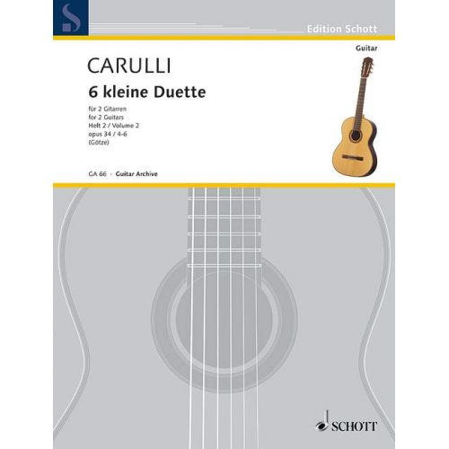 SCHOTT CARULLI FERNANDO - 6 LITTLE DUETS OP.34 VOL.2 - 2 GUITARS