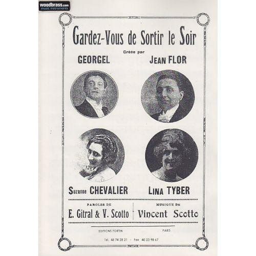 FORTIN SCOTTO V. - GARDEZ-VOUS DE SORTIR LE SOIR - PETIT FORMAT