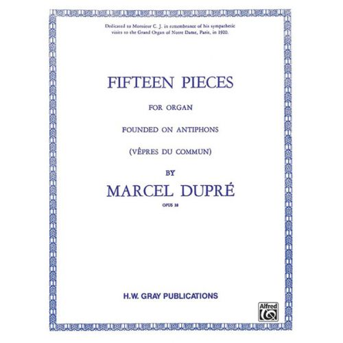 ALFRED PUBLISHING DUPRE MARCEL - 15 PIECES OP18 - ORGAN