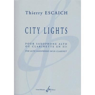 BILLAUDOT ESCAICH THIERRY - CITY LIGHTS - SAXOPHONE ALTO OU CLARINETTE SIb