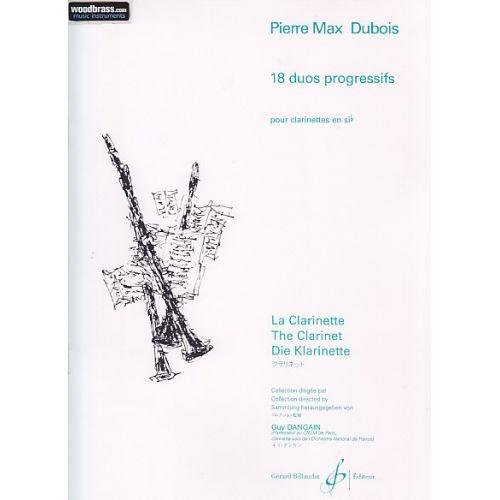 BILLAUDOT DUBOIS P.M. - 18 DUOS PROGRESSIFS - 2 CLARINETTES SI B
