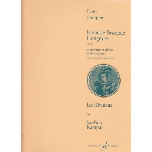 BILLAUDOT DOPPLER FRANZ - FANTAISIE PASTORALE HONGROISE OP.26 - FLUTE, PIANO