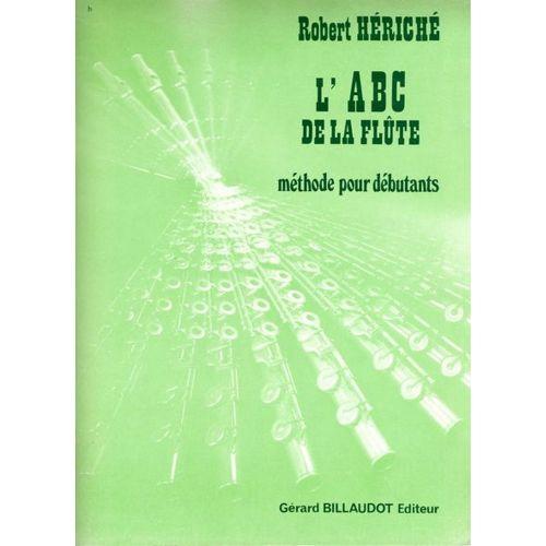 BILLAUDOT HERICHE ROBERT - L'ABC DE LA FLUTE