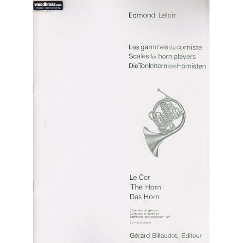 BILLAUDOT LELOIR EDMOND - LES GAMMES DU CORNISTE