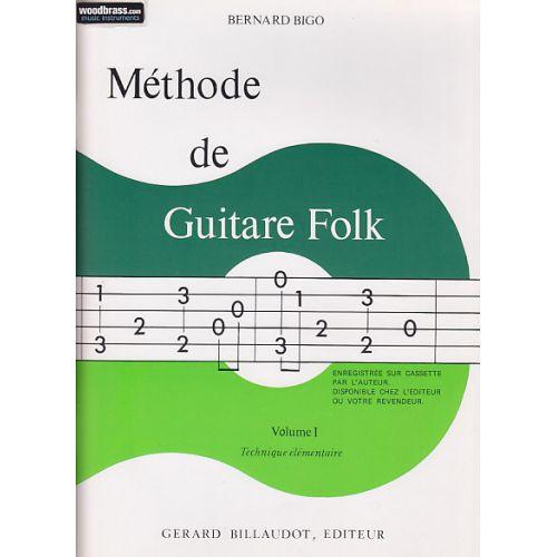 BILLAUDOT BIGO BERNARD - METHODE DE GUITARE FOLK PROGRESSIVE VOL.1