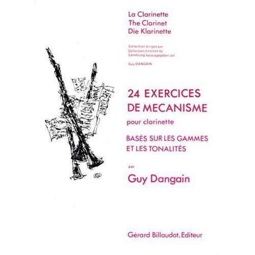 BILLAUDOT DANGAIN GUY - 24 EXERCICES DE MECANISME - CLARINETTE