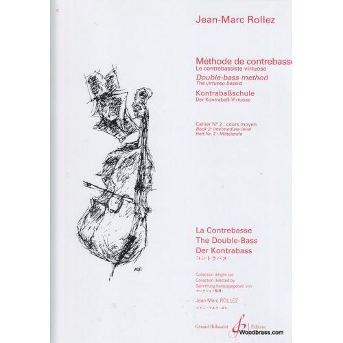 BILLAUDOT ROLLEZ JEAN-MARC - METHODE DE CONTREBASSE VOL.2