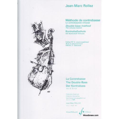 BILLAUDOT ROLLEZ JEAN-MARC - METHODE DE CONTREBASSE VOL.3