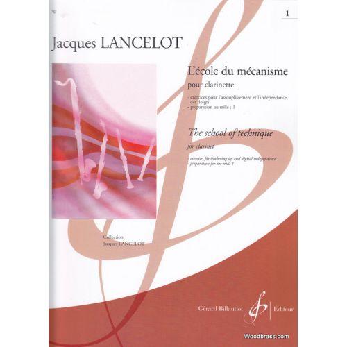 BILLAUDOT LANCELOT J. - ECOLE DU MECANISME VOL.1 - CLARINETTE