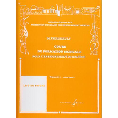 BILLAUDOT VERGNAULT MICHEL - COURS DE FORMATION MUSICALE PREPARATOIRE 1