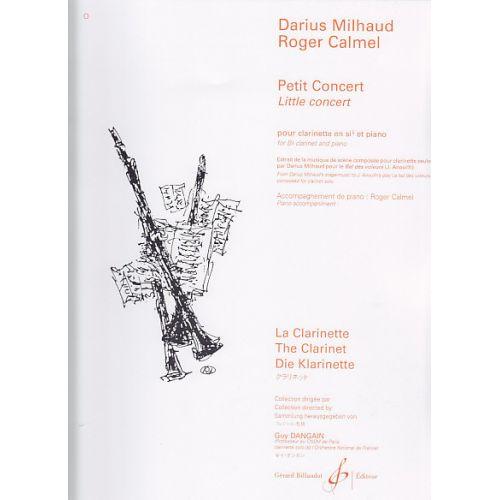 BILLAUDOT MILHAUD DARIUS - PETIT CONCERT - CLARINETTE SIB, PIANO