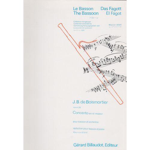 BILLAUDOT BOISMORTIER JOSEPH BODIN - CONCERTO EN RE MAJEUR OP.26 - BASSON, PIANO
