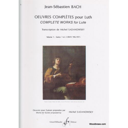 BILLAUDOT BACH J.S. - OEUVRES COMPLETES POUR LUTH VOL.1 - GUITARE