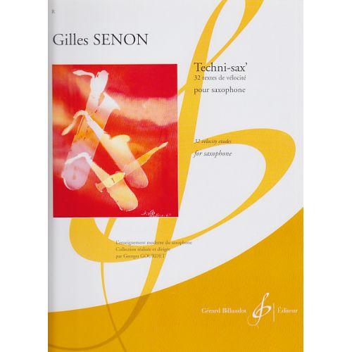 BILLAUDOT SENON GILLES - TECHNI-SAX', 32 TEXTES DE VELOCITE - SAXOPHONE