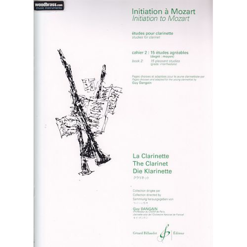 BILLAUDOT DANGAIN GUY - INITIATION A MOZART VOL.2 - CLARINETTE