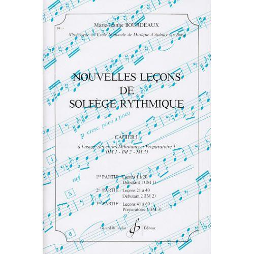 BILLAUDOT BOURDEAUX MARIE-JEANNE - NOUVELLES LECONS DE SOLFEGE RYTHMIQUE VOL.1
