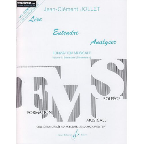 BILLAUDOT JOLLET JEAN-CLEMENT - LIRE ENTENDRE ANALYSER VOL.4 (PROFESSEUR)