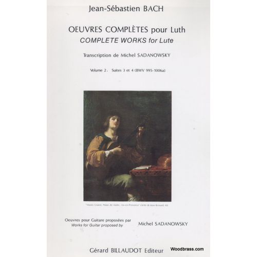 BILLAUDOT BACH J.S. - OEUVRES COMPLETES POUR LUTH VOL.2 - GUITARE