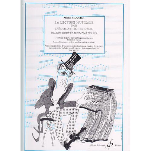 BILLAUDOT RICQUIER MICHEL - LA LECTURE MUSICALE PAR L'EDUCATION DE L'OEIL - VERSION CLAVIER