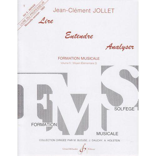 BILLAUDOT JOLLET JEAN-CLEMENT - LIRE ENTENDRE ANALYSER VOL.5 (PROFESSEUR)